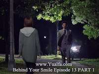 SINOPSIS Behind Your Smile Episode 13 PART 1