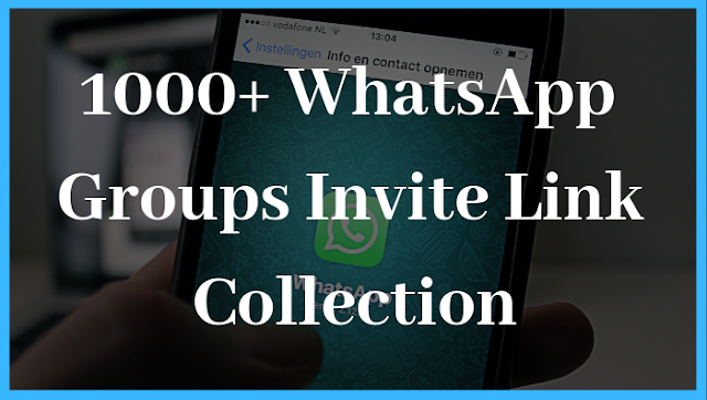 [*Updated*] 1000+ WhatsApp Groups Invite Link Collection - 2019