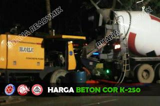 Harga Beton Cor K-250