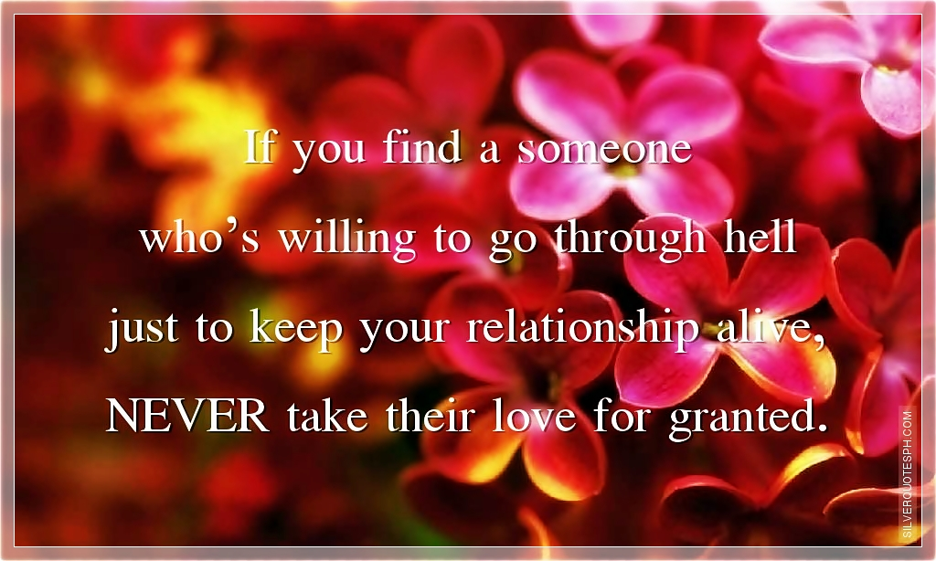 Never Take Love For Granted Silver Quotes