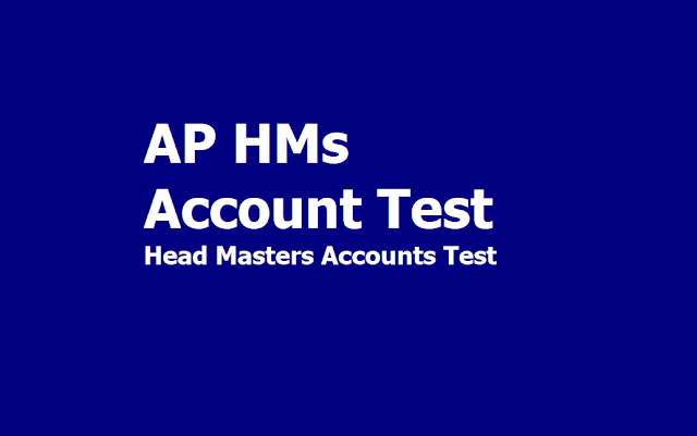 AP HMs Account Test July 2019 (AP Head Masters Accounts Test)