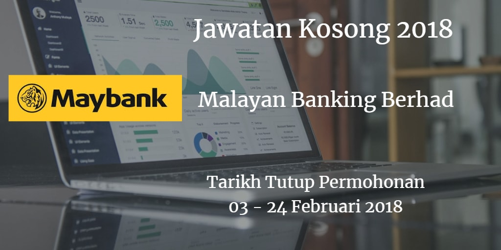 Jawatan Kosong Maybank 03 - 24 Februari 2018