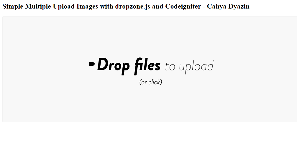 Multiple Upload Images Dengan Dropzone.js Dan Codeigniter
