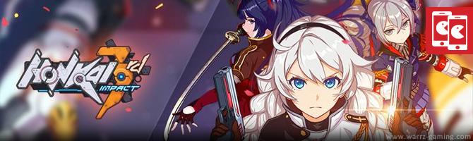 WARRZ GAMING: Honkai Impact 3