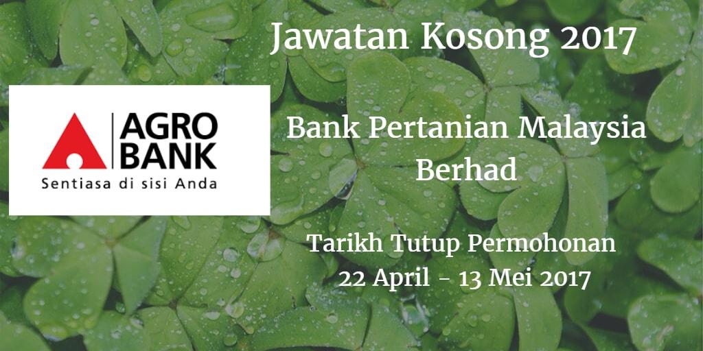 Jawatan Kosong Agrobank 22 April - 13 Mei 2017