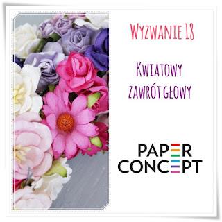 http://blog.paperconcept.pl/2016/07/wyzwanie-18-kwiatowy-zawrot-glowy/