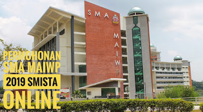 Permohonan SMA MAIWP 2019 SMISTA Online