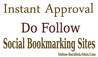 Instant Approval Do Follow Social Bookmarking Sites List 2015