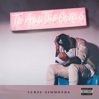 Verse Simmonds - To All the Girls (2016) - Album Download, Itunes Cover, Official Cover, Album CD Cover Art, Tracklist