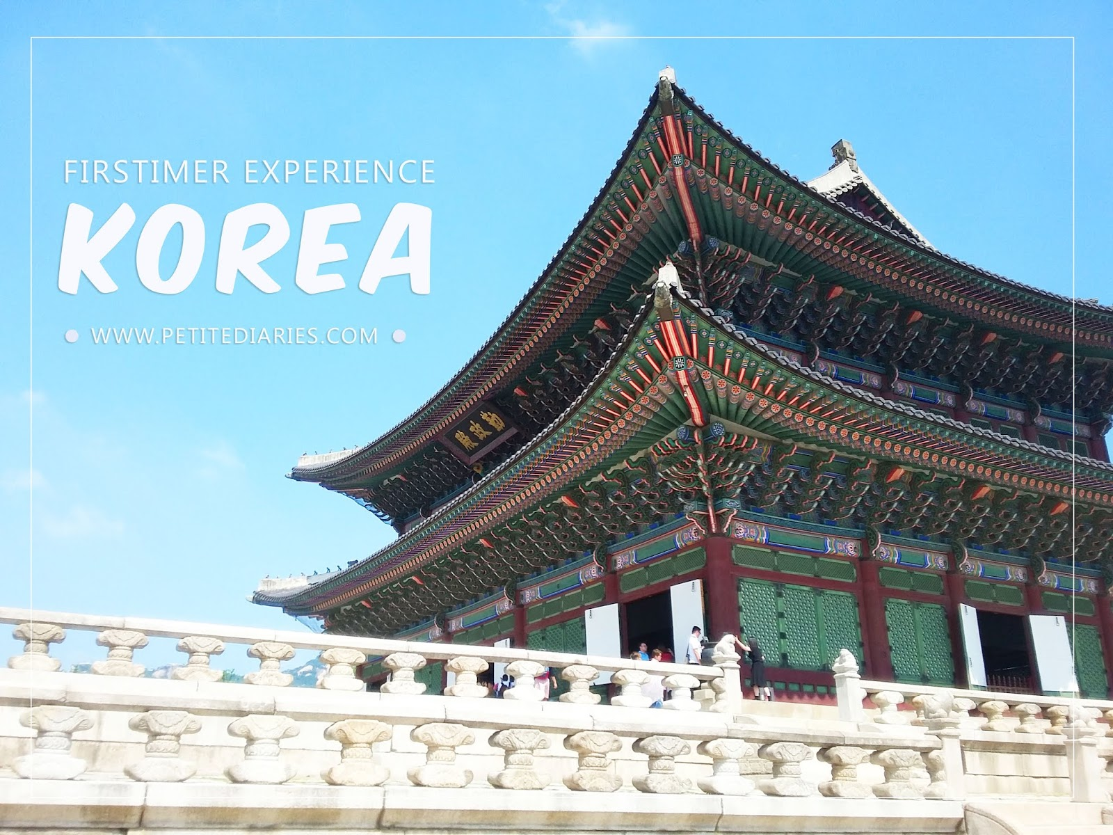 seoul travel firstimer experience