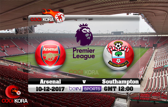 مشاهدة مباراة ساوثهامبتون وآرسنال اليوم 10-12-2017 في الدوري الإنجليزي