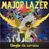"Música ""Get Free"" da banda Major Lazer é o Single da Semana"