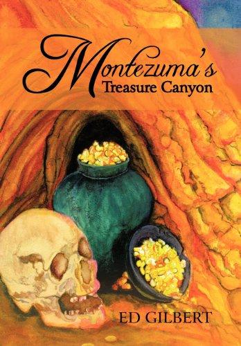 Montezuma's Treasure Canyon by Ed Gilbert