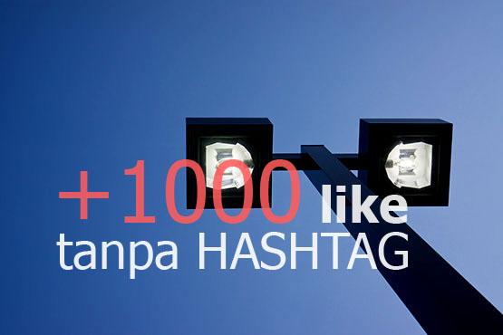 Memperbanyak like di instagram tanpa menggunakan Hashtag dan embel Memperbanyak Like Instagram Tanpa Hashtag