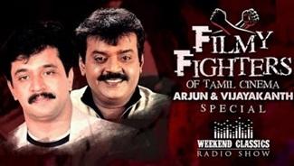 Vijayakanth & Arjun – Weekend Classic Radio Show | Noorandukku oru | Yedho Ninaivugal | Nadhiyae
