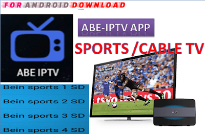 Download Android Free ABEIPTV Apk -Watch Free Live Cable Tv Channel-Android Update LiveTV Apk  Android APK Premium Cable Tv,Sports Channel,Movies Channel On Android