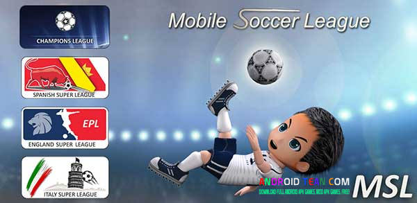 Mobile Soccer League 1.0.22 Apk + [Mod Money Offline]