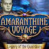 Amaranthine Voyage Legacy of the Guardians