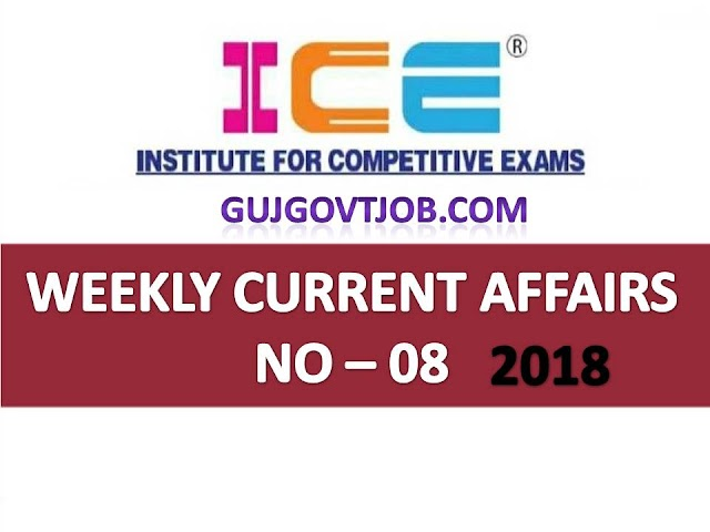 ICE Rajkot - ICE Magic Weekly Current Affairs Ank No - 08