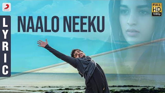 Naalo Neeku Telugu Song Lyrics - Mr. Majnu (2018)