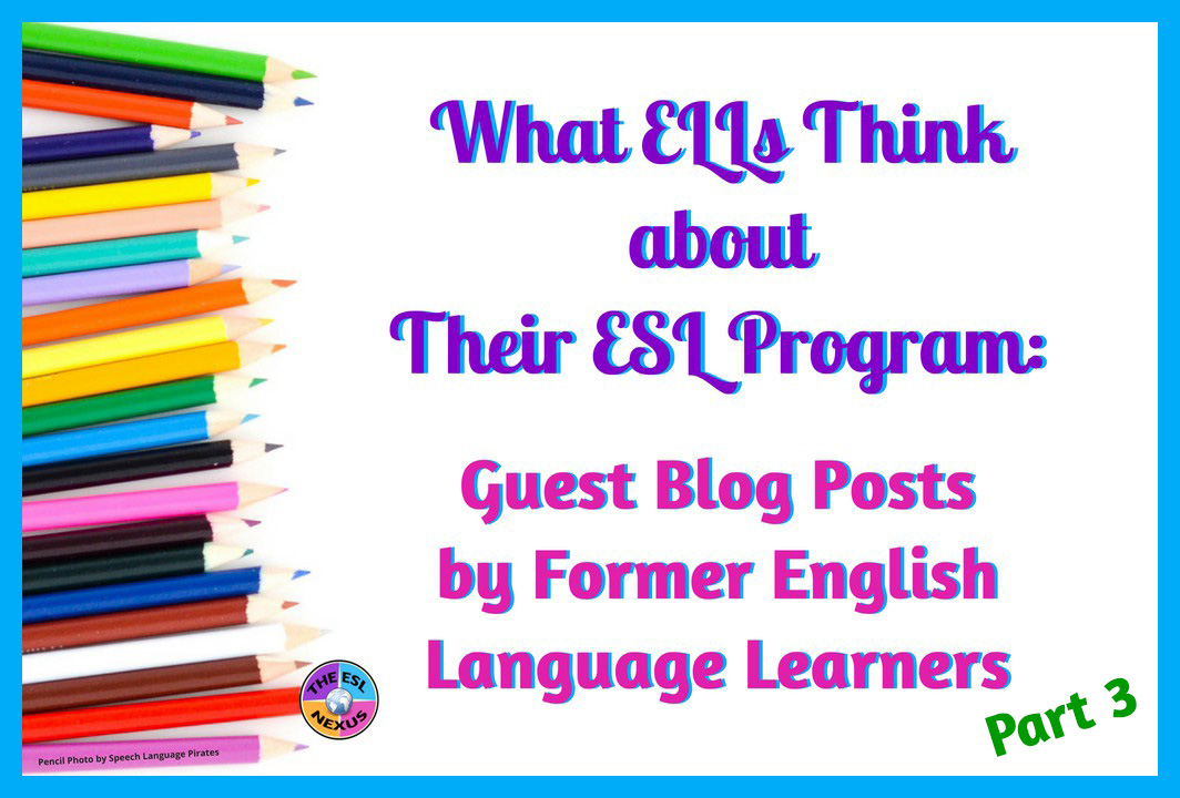Learn what former English Language Learners think about their ESL program in this series of guest blog posts. Read what a Polish student has to say in her post | The ESL Nexus
