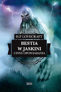Bestia w jaskini i inne opowiadania - Howard Phillips Lovecraft