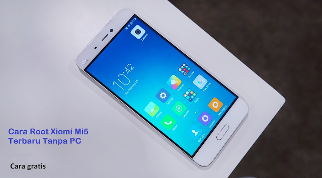Cara Root Xiaomi Mi5 Terbaru Tanpa PC