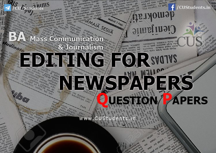 Editing Newspapers Previous Question Papers