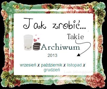 Jak zrobić inne archiwum na blogu, jak zrobić takie archiwum, blogger, blogspot, instrukcja, borenium