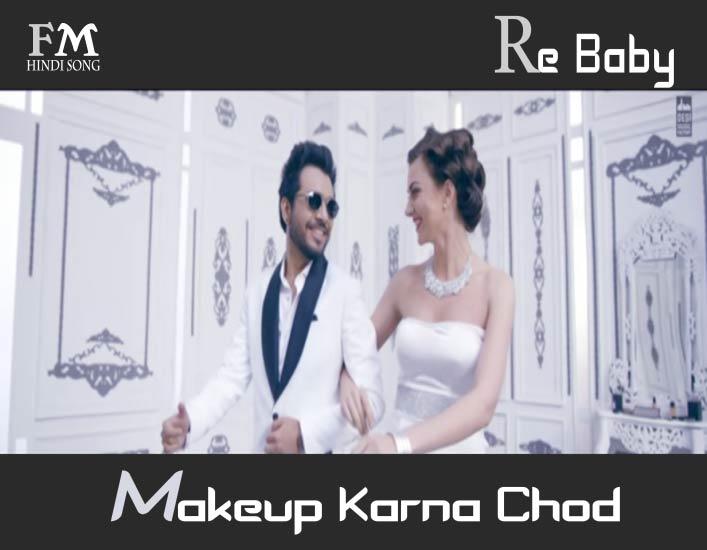 Re-baby-makeup-karna-chod-Tony-Kakkar