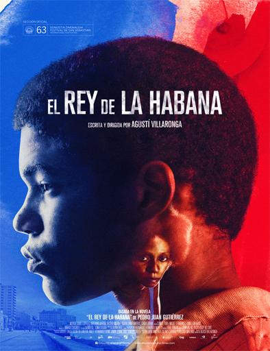 Ver El Rey de La Habana (2015) Online