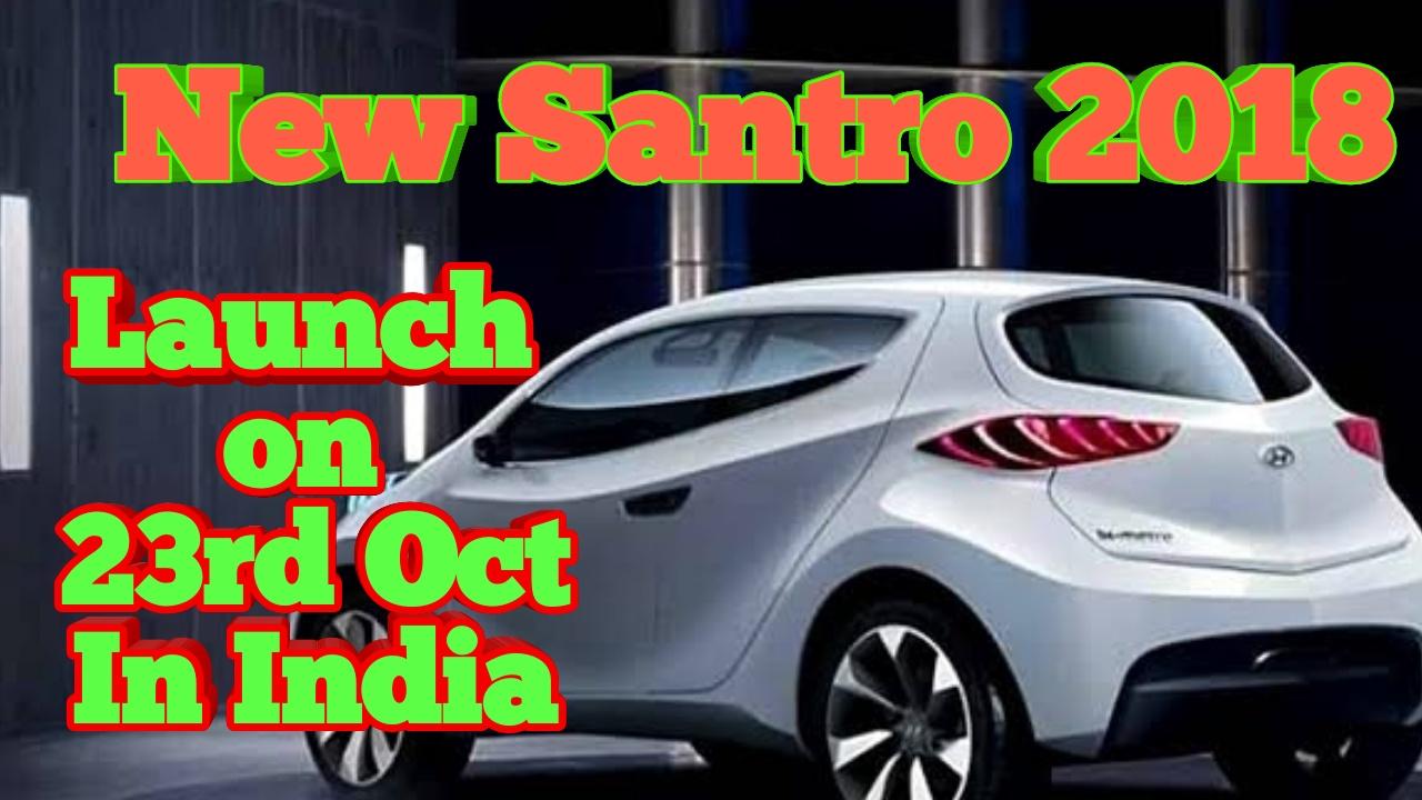 Big Boyz Car Hyundai New Santro Launch In New Avatar On