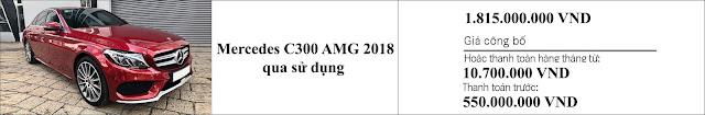 Giá xe Mercedes C300 AMG 2018 hấp dẫn bất ngờ