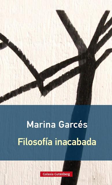 Filosofía inacabada / Marina Garcés