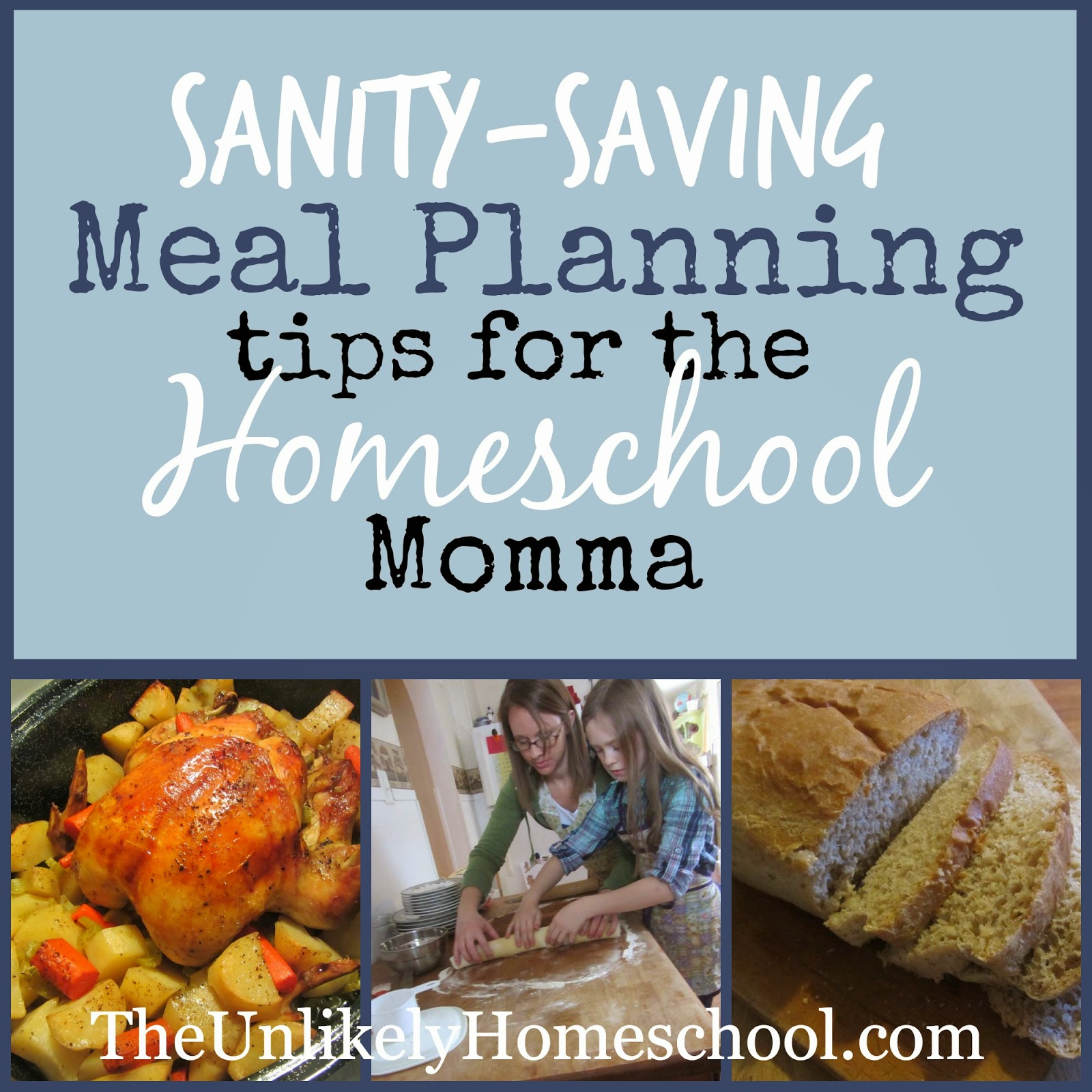 Sanity-Saving Meal Planning Tips for the Homeschool Momma {The Unlikely Homeschool}