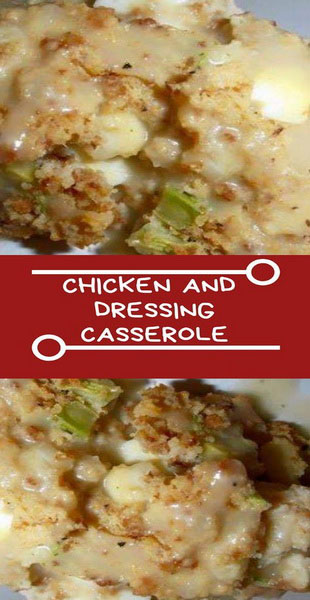Country Chicken And Dressing Casserole Recipe