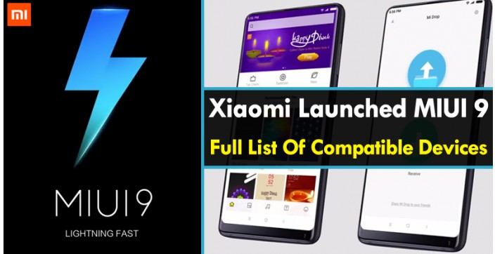 Xiaomi MIUI 9 ROM Full List Of Compatible Devices