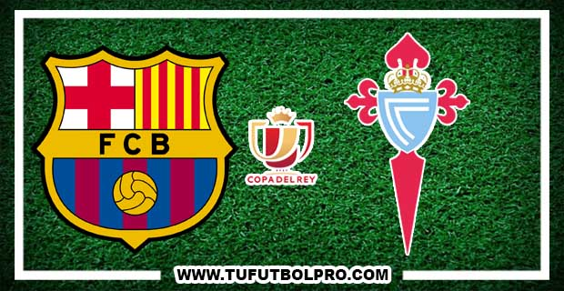 Ver Barcelona vs Celta EN VIVO Por Internet Hoy 4 de Enero de 2018