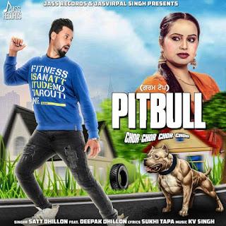 Pitbull Lyrics – Satt Dhillon | Deepak Dhillon Song