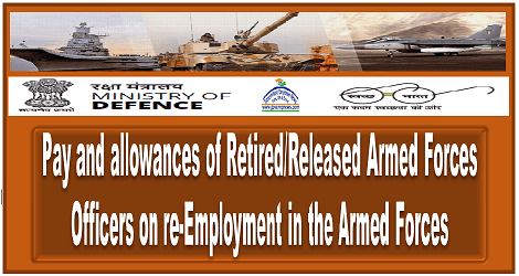 pay-allowances-of-retired-released-armed-forces-officers-on-reemployment-govempnews
