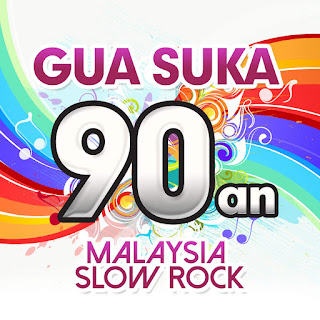 Various Artists - Gua Suka 90an - Malaysia Slow Rock on iTunes