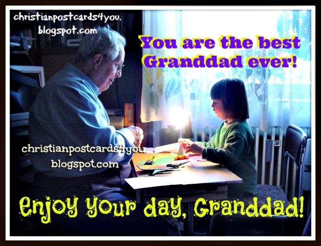 Happy Father's day, Granddad. Postcard for Grandpa, my grandfather, free card to share by facebook, twitter with granddaddy