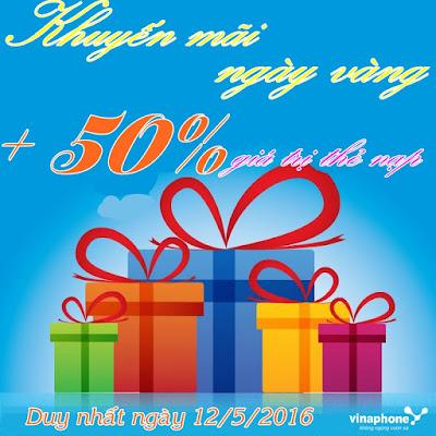 Vinaphone khuyến mãi 50% nạp thẻ ngày 12/5/2016