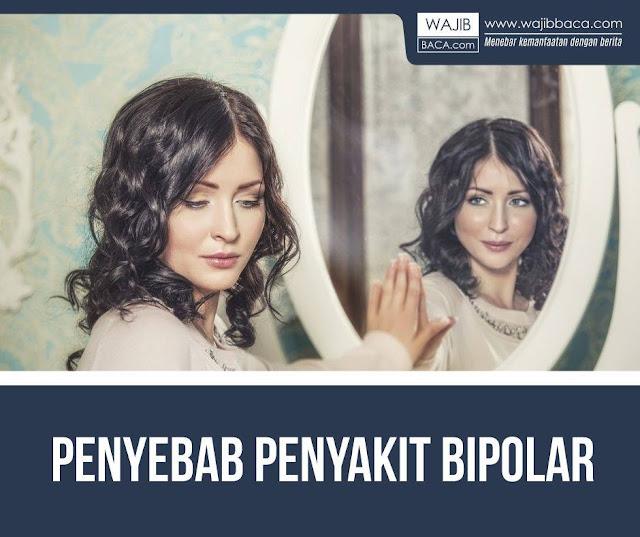 Semua yang Perlu Anda Tahu Lebih Dalam Tentang Bipolar dan Gejalanya