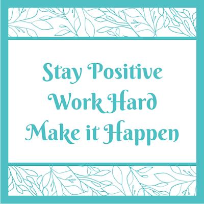Stay, Positive, Work, Hard, Make, it, Happen, Motivation, Motivational, Monday,
