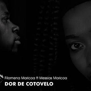 Filomena Maricoa e Messias Maricoa - Dor de Cotovelo
