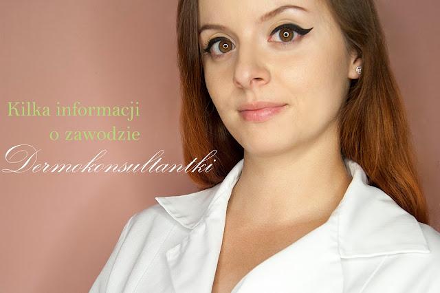 [361.] Kilka informacji o zawodzie dermokonsultantki