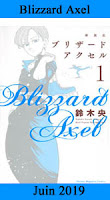 http://blog.mangaconseil.com/2019/03/a-paraitre-blizzard-axel-en-juin-2019.html