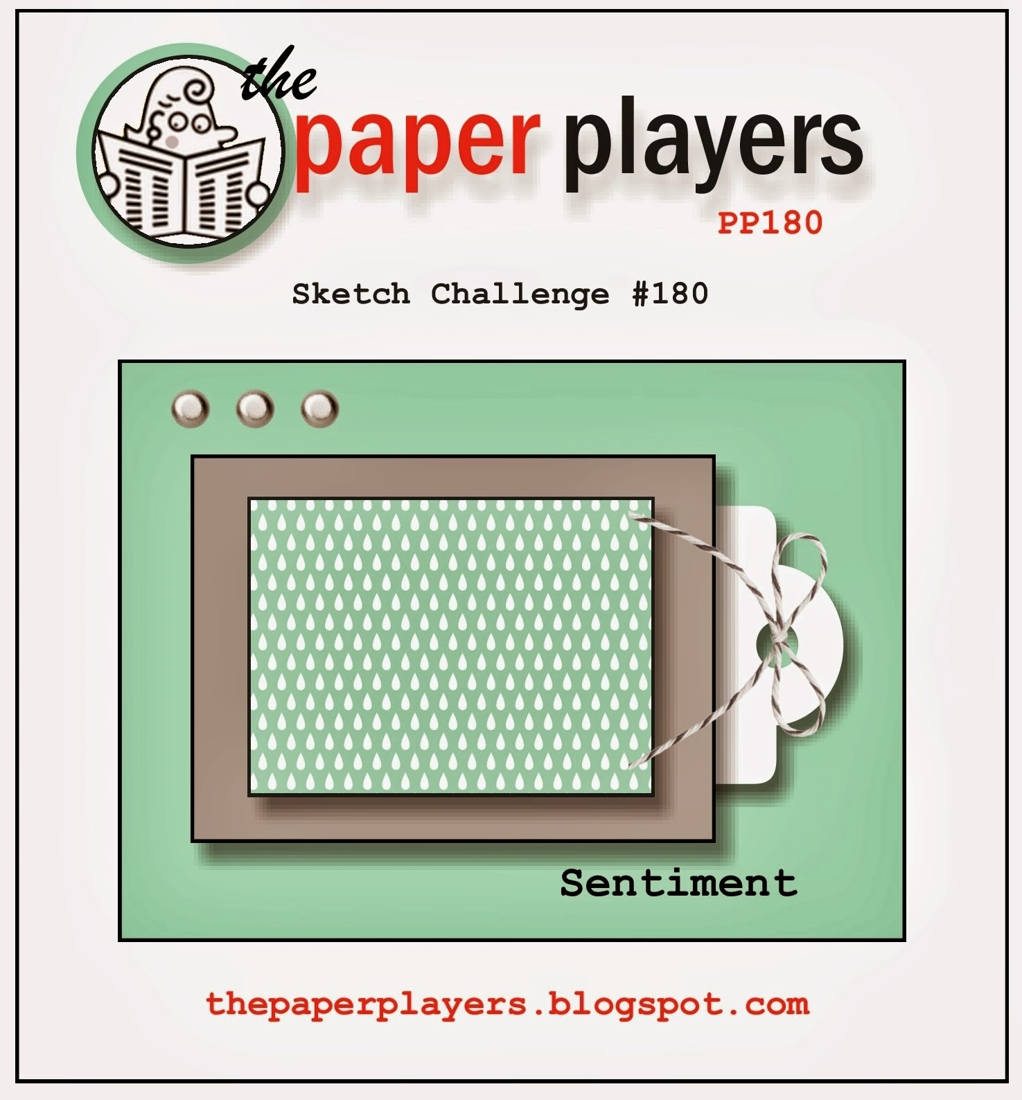 http://thepaperplayers.blogspot.ca/2014/01/the-paper-players-challenge-180-sketch.html