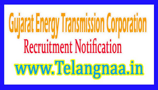GETCO Gujarat Energy Transmission Corporation Ltd. Recruitment Notification 2017